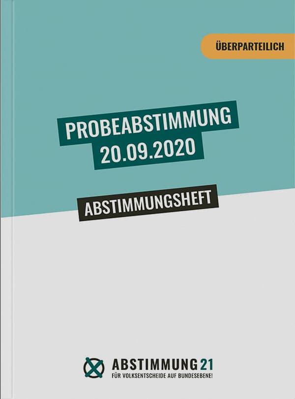 Abstimungsheft (Überparteilich) Probeabstimmung 20.09.2020
